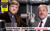Jonathan Wilson and Graham Hargrave