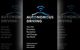 Autonomous driving – how the driverless revolution will change the world