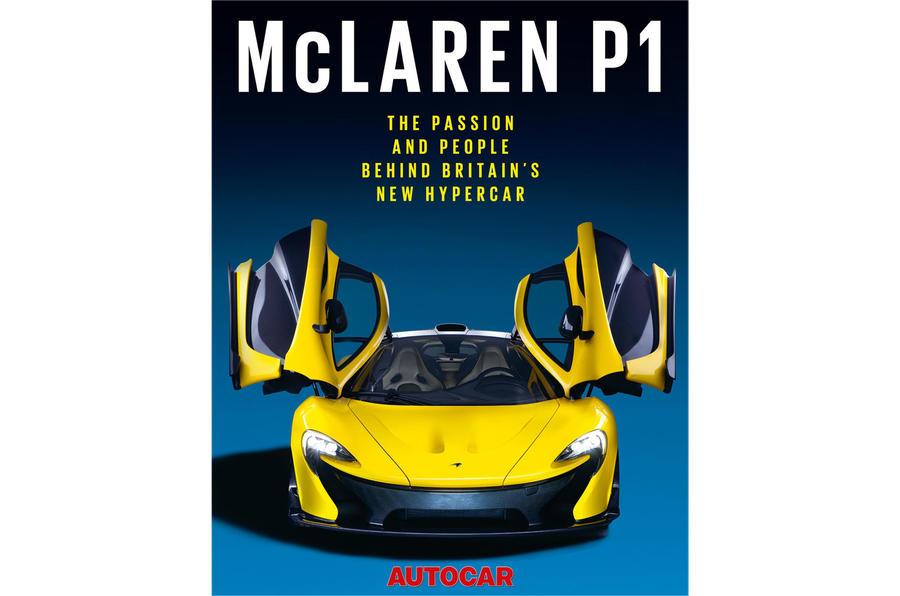 Free McLaren P1 book with this week's issue of Autocar