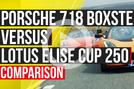 Porsche 718 Boxster S vs Lotus Elise Cup 250 Autocar video