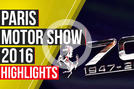 Video: Paris Motor Show 2016 - 14 cars you need to see